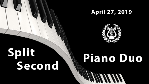 Split Second Piano Duo April 27, 2019